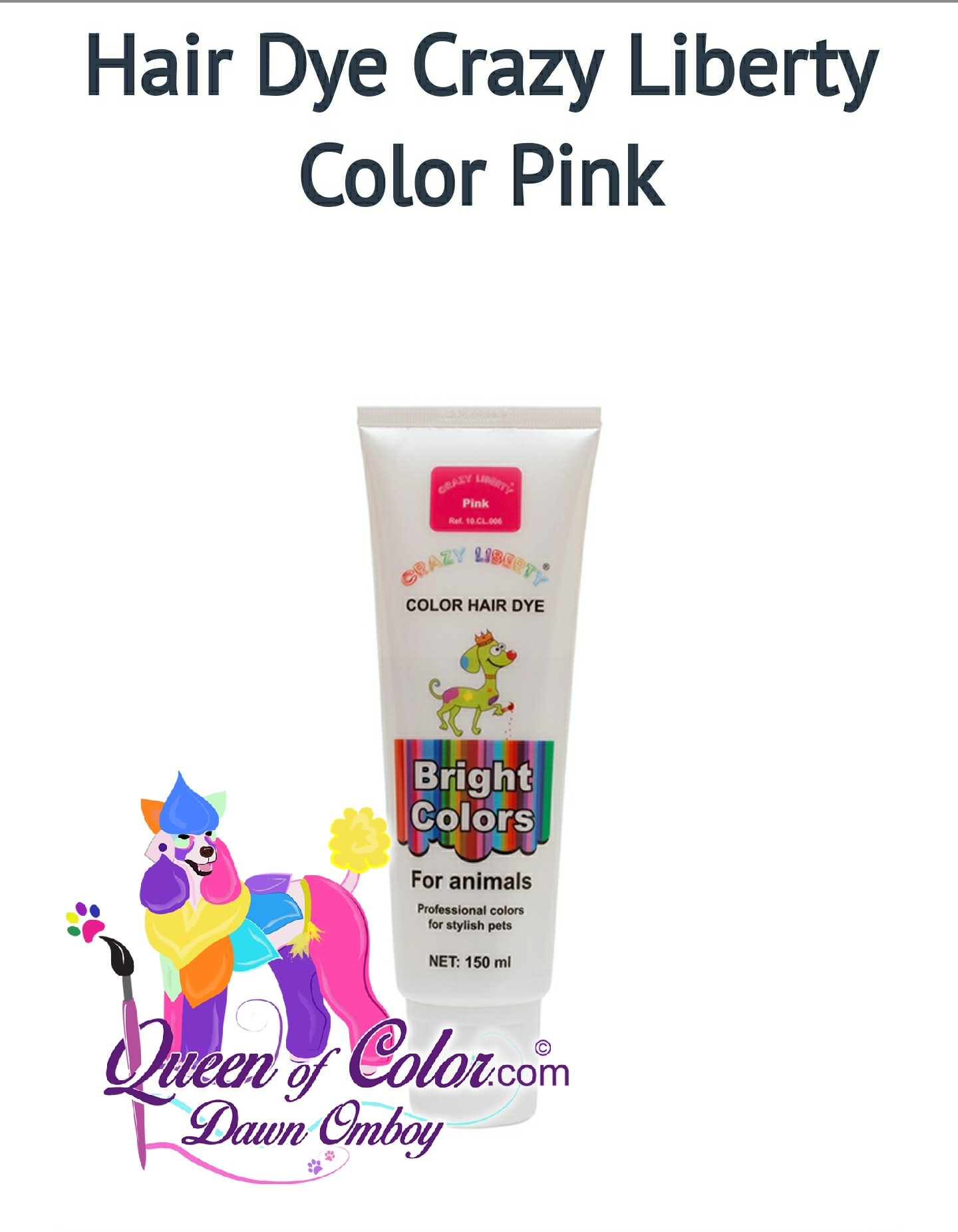 CRAZY LIBERTY Dog Hair Dye Set